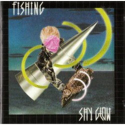 Fishing ‎– Shy Glow