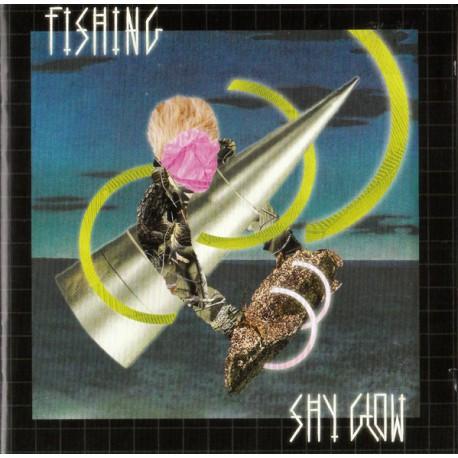 Fishing – Shy Glow