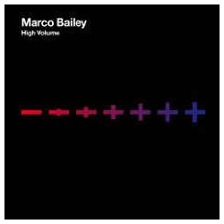Marco Bailey ‎– High Volume