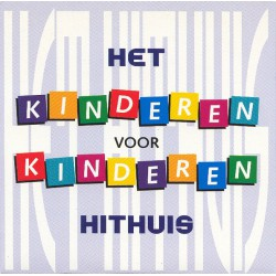 Kinderen voor Kinderen – Het Hithuis