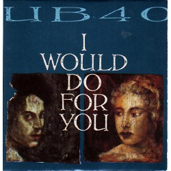 UB40 ‎– I Would Do For You