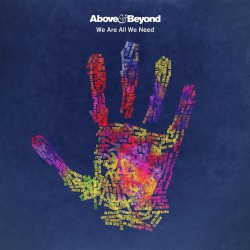 Above & Beyond ‎– We Are All We Need