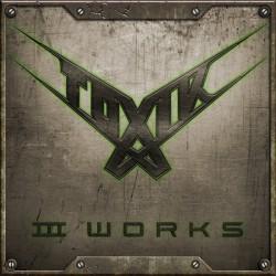 Toxik – III Works