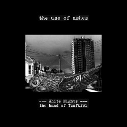 The Use Of Ashes ‎– White Nights: The Hand Of Tzafkiël