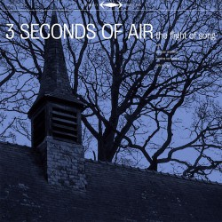 3 Seconds Of Air ‎– The Flight Of Song