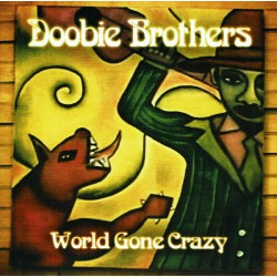 Doobie Brothers ‎– World Gone Crazy