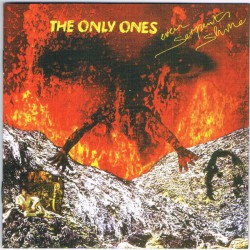 The Only Ones ‎– Even Serpents Shine