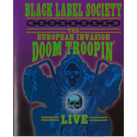 Black Label Society – The European Invasion: Doom Troopin' Liv