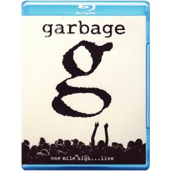 Garbage ‎– One Mile High... Live