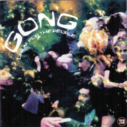 Gong – Opium For The People