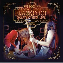 Blackfoot - 1983 Greatest Hits..Live