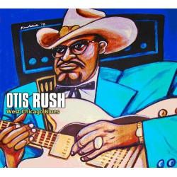 Otis Rush – West Chicago Blues