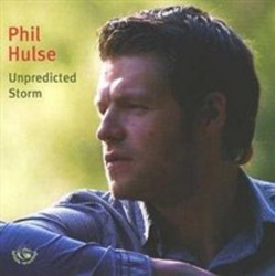 Phil Hulse - Unpredicted Storm