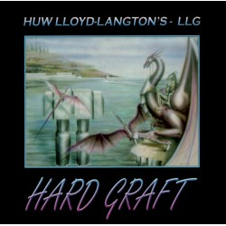 Huw Lloyd-Langton's LLG  ‎– Hard Graft