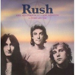 Rush  ‎– Kiel Auditorium, St Louis, Missouri, 14 February 1980