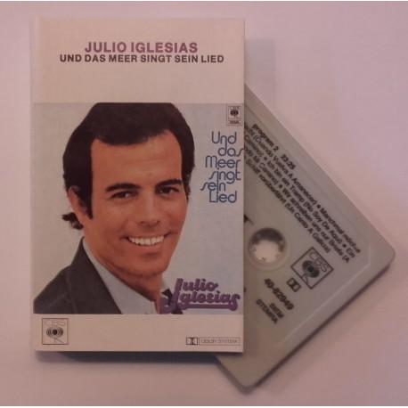 Julio Iglesias – Und Das Meer Singt Sein Lied