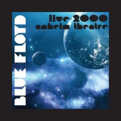 Blue Floyd – Live 2000: Sun Theatre, Anaheim