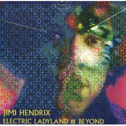 Jimi Hendrix ‎– Electric Ladyland & Beyond