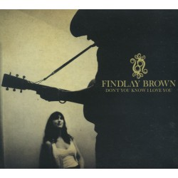 Findlay Brown – Don't You Know I Love You