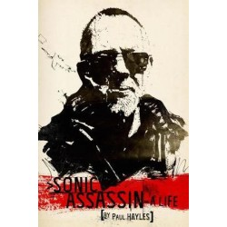 Paul Hayles -  Sonic Assassin: A Life (Paperback)