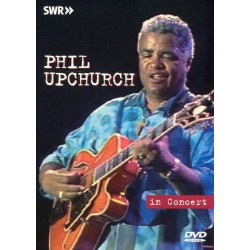 Phil Upchurch ‎– In Concert