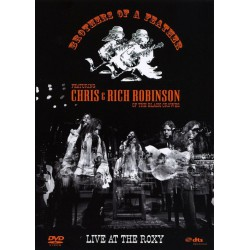 Brothers Of A Feather Featuring Chris* & Rich Robinson ‎– Live At The Roxy