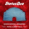 Status Quo ‎– Down Down & Dignified At The Royal Albert Hall