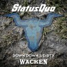 Status Quo ‎– Down Down & Dirty At Wacken