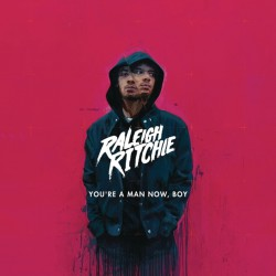 Raleigh Ritchie ‎– You're A Man Now, Boy