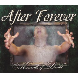 After Forever ‎– Monolith Of Doubt