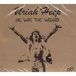 Uriah Heep – He Was The Wizard