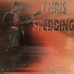 Chris Spedding – Just Plug Him In