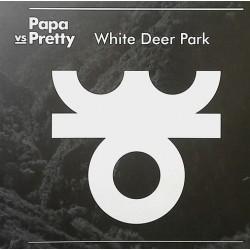 Papa Vs Pretty – White Deer Park