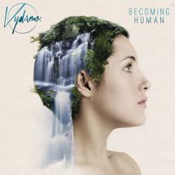 Vydamo – Becoming Human