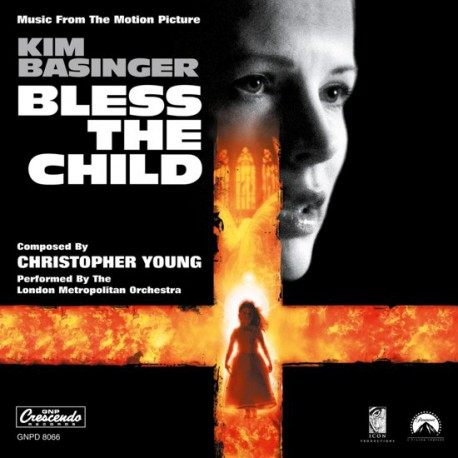 Christopher Young / Kim Basinger - Bless The Child