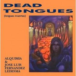 Alquimia & Jose Luis Fernandez Ledesma – Dead Tongues (Lenguas Muertas)