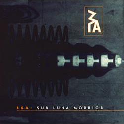 ZGA – Sub Luna Morrior