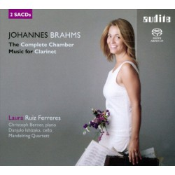 Johannes Brahms: The Complete Chamber Music For Clarinet