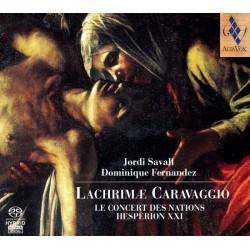 Lachrimae Caravaggio: Le Concert Des Nations Hesperion XXI. Jordi Savall / Dominique Fernandez