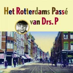 Drs. P, Various – Het Rotterdams Passé Van Drs. P