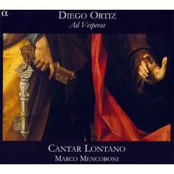 Diego Ortiz - Cantar Lontano, Marco Mencoboni – Ad Vesperas (SACD)