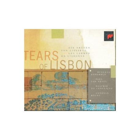 Huelgas-Ensemble, Paul Van Nevel ‎– Tears Of Lisbon