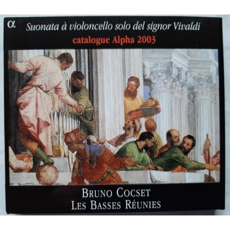 Vivaldi - Suonata À Violoncello Solo Del Signor Vivaldi , Bruno Cocset, Les Basses Réunies + Catalogue Alpha 2003