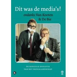 Van Kooten & De Bie - Dit Was De Media's