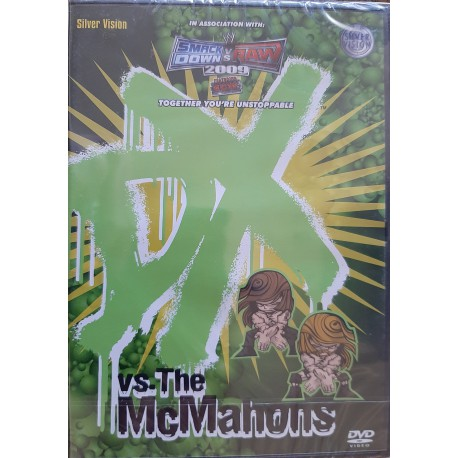 DX - vs. The McMahons. Together you're unstoppable