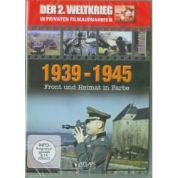Der 2. Weltkrieg in privaten Filmaufnahmen - 1939-1945 Front und Heimat in Farbe