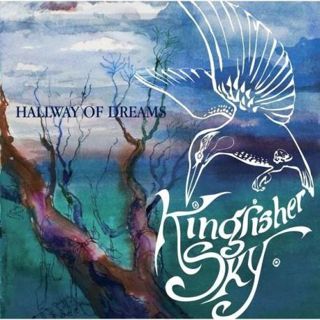 Kingfisher Sky – Hallway Of Dreams