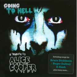 Various – Going To Hell - A Tribute To Alice Cooper