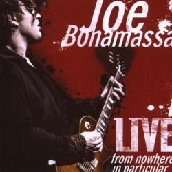 Joe Bonamassa – Live From Nowhere In Particular