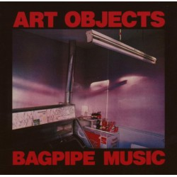 Art Objects ‎– Bagpipe Music